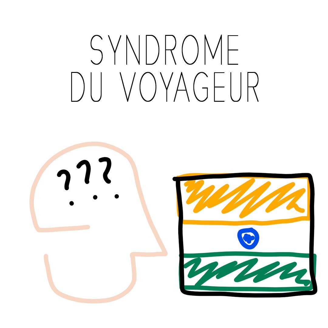 syndrome voyageur