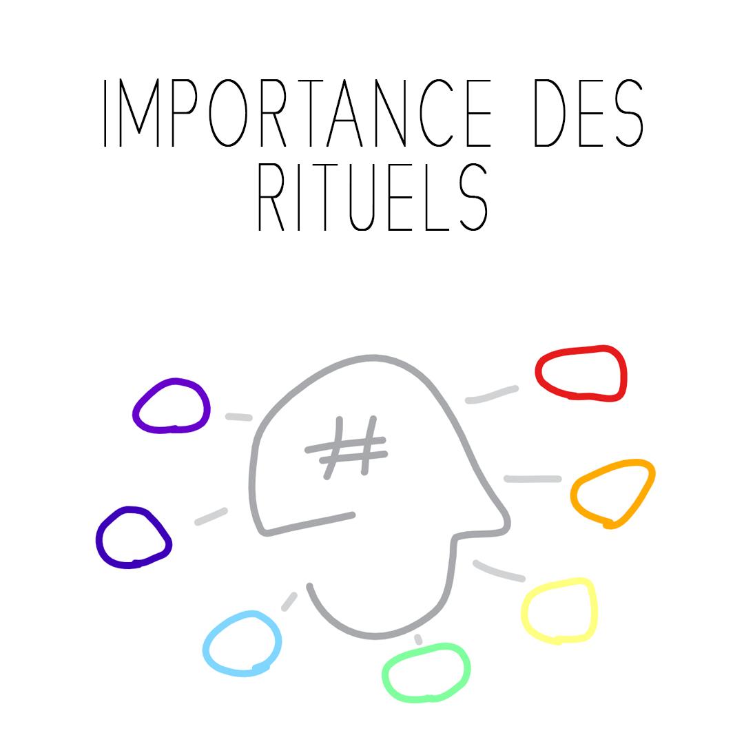 importance rituels